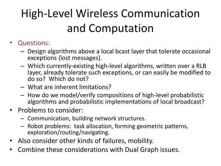 High-Level Wireless Communication and Computation