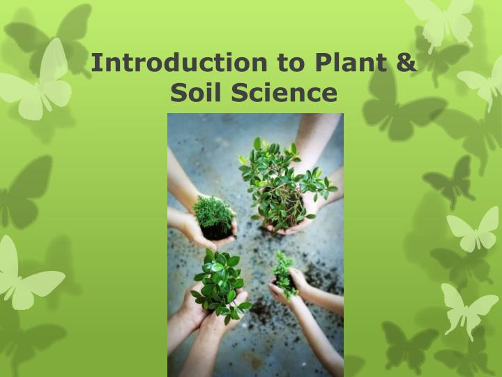 introduction to plant soil science