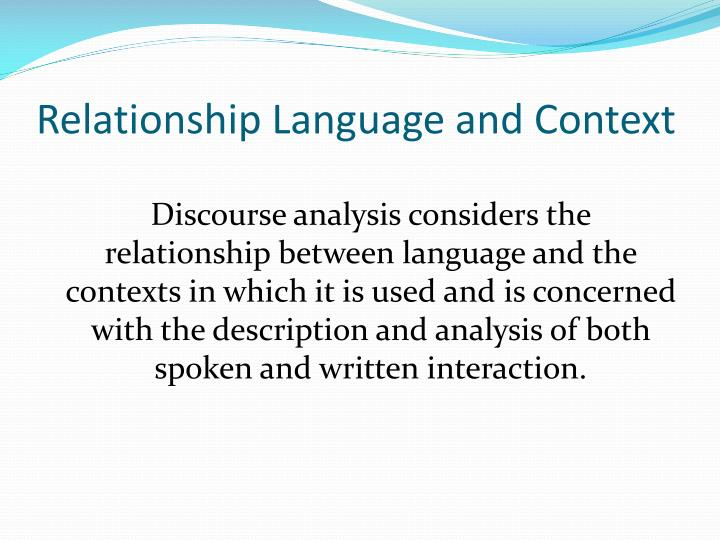 Relationship language and context