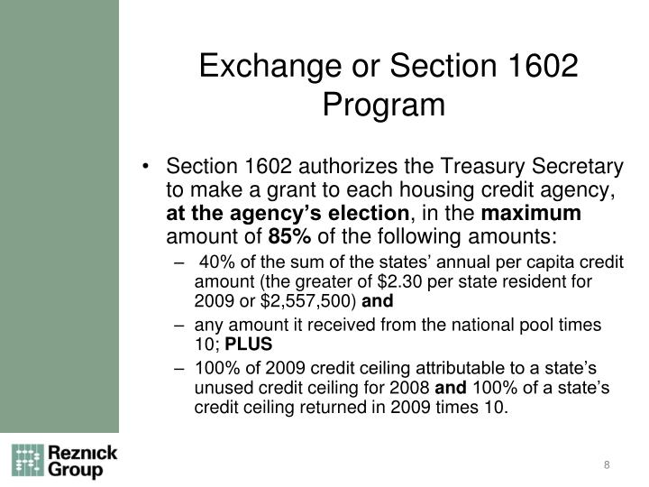 Exchange or Section 1602 Program
