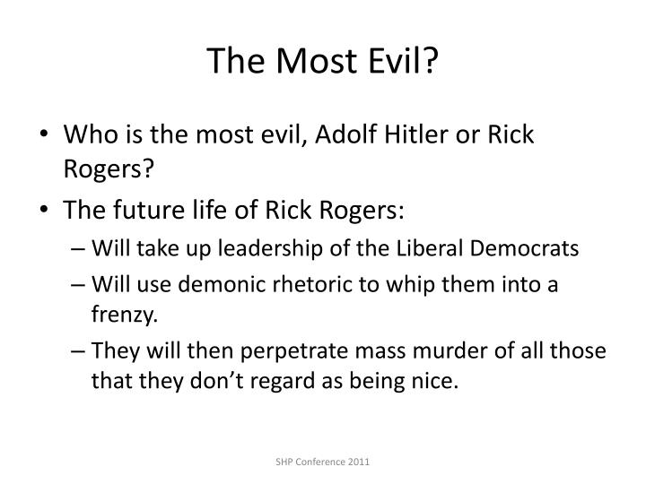The Most Evil?