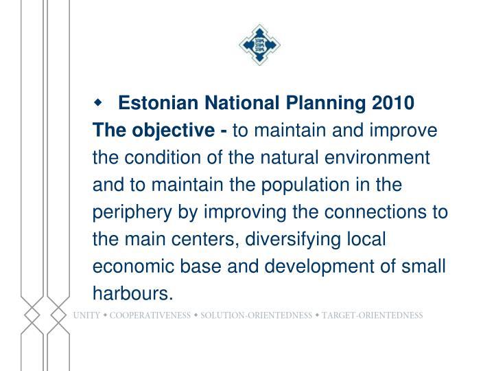 Estonian National Planning 2010