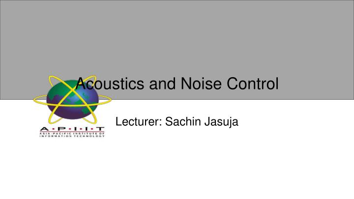 acoustics and noise control n.