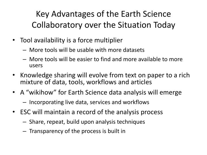 Key Advantages of the Earth Science