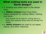 what cutting tools are used in floral design6