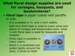 what floral design supplies are used for corsages bouquets and boutonnieres1