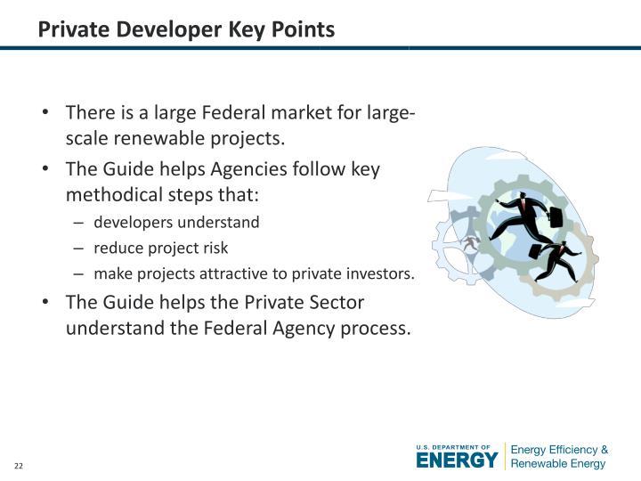 Private Developer Key Points