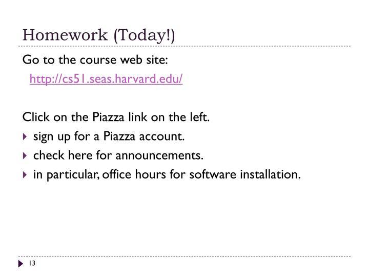 Homework (Today!)
