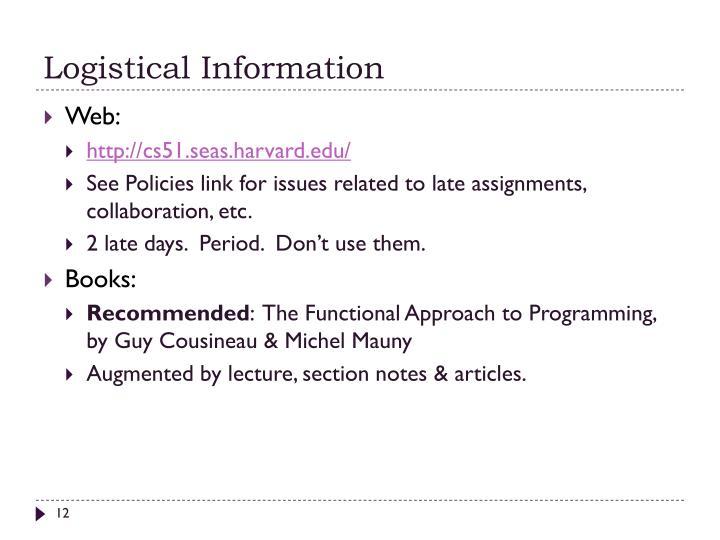 Logistical Information