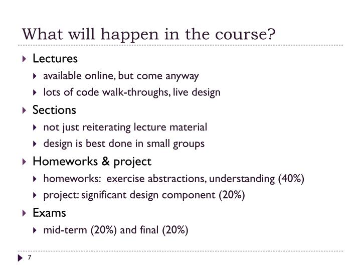 What will happen in the course?
