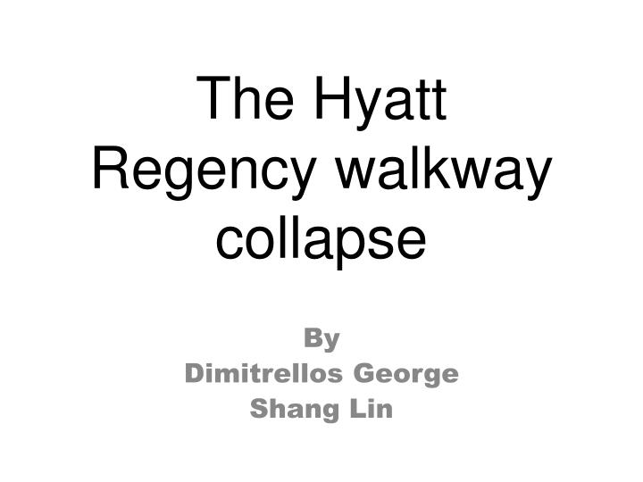the hyatt regency walkway collapse n.