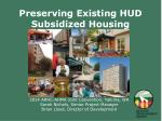 preserving existing hud subsidized housing
