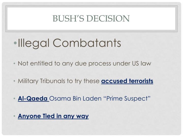 Bush's decision