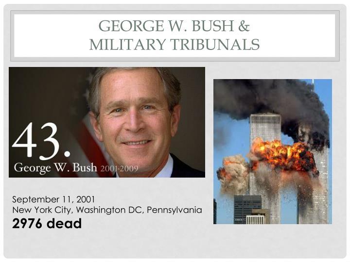 George w. Bush &