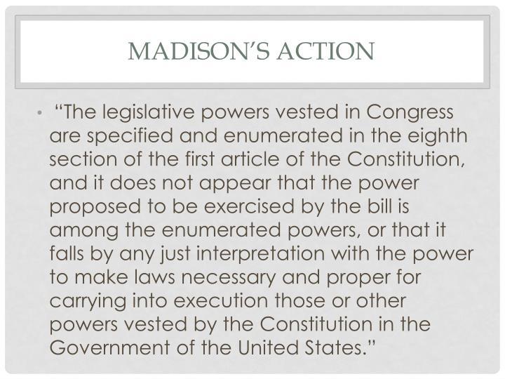 Madison's action