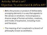 activity what is art objective to understand define art