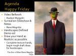 agenda happy friday