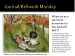 journal bellwork monday