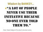 wisdom by banksy