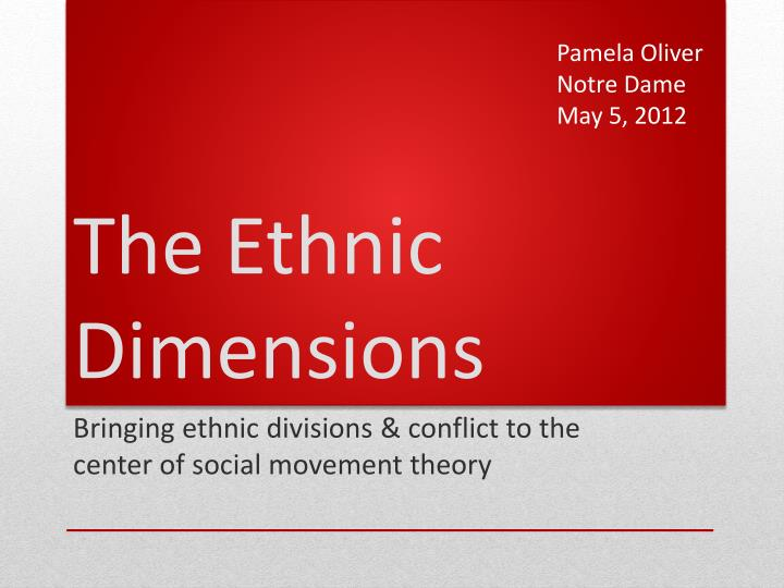 the ethnic dimensions n.