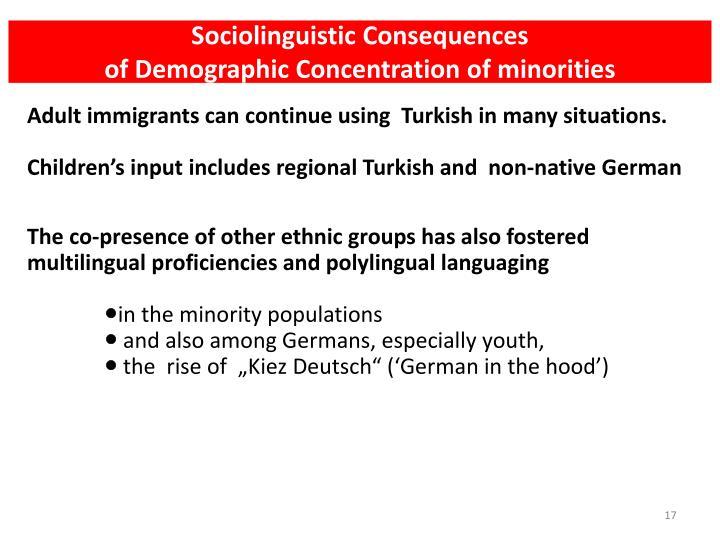 Sociolinguistic Consequences