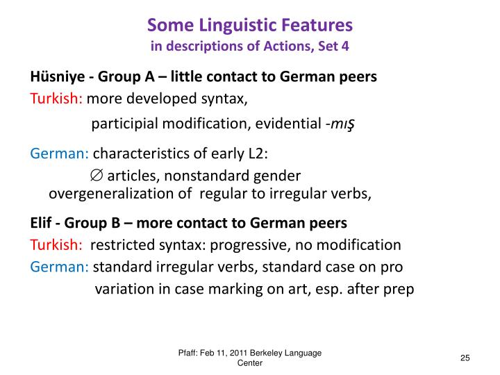 Some Linguistic Features