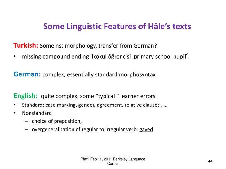 Some Linguistic Features of Hâle's texts
