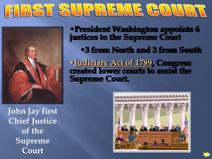 FIRST SUPREME COURT