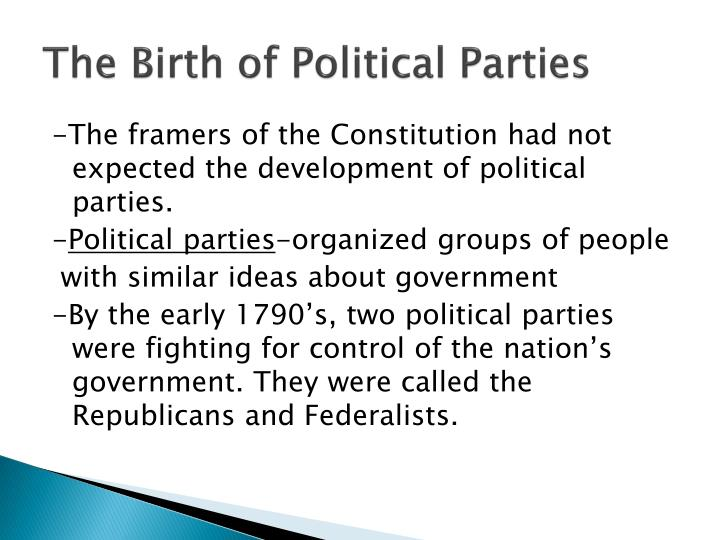 The birth of political parties1