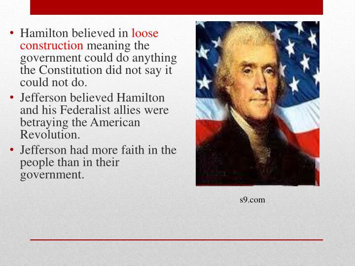 Hamilton believed in