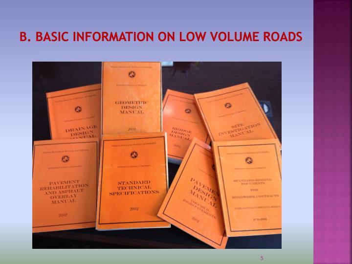 B. BASIC INFORMATION ON LOW VOLUME ROADS