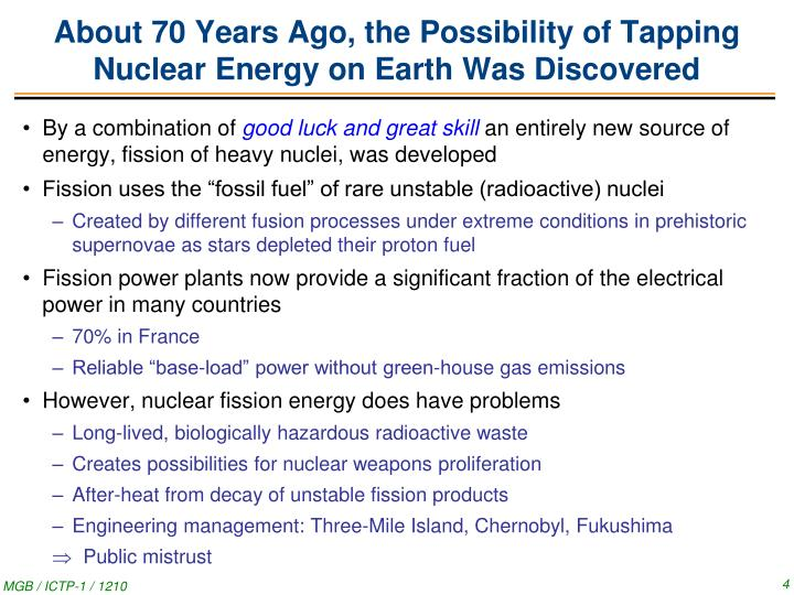 About 70 Years Ago, the Possibility of Tapping Nuclear Energy on Earth Was Discovered