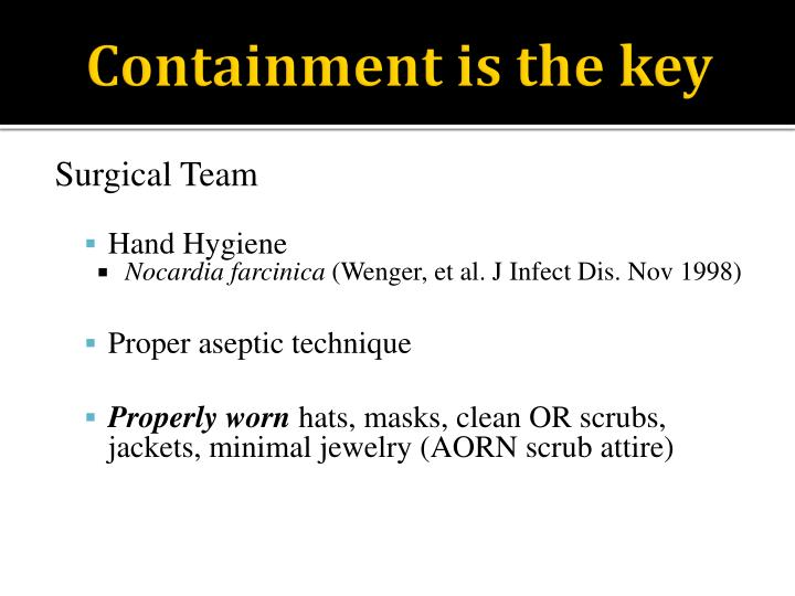 Containment is the key