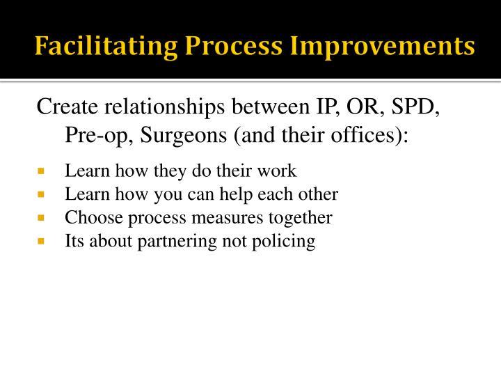 Facilitating Process Improvements