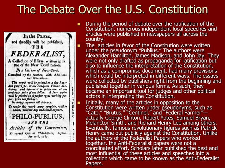 what were the essays urging ratification during the new york ratification debates called Opposing adoption of the constitution were 1) melancton smith, 2) john lansing, a new york delegate to the constitutional convention in philadelphia who left in protest after six weeks, 3) and governor george clinton, author of the cato essays and president of the convention.
