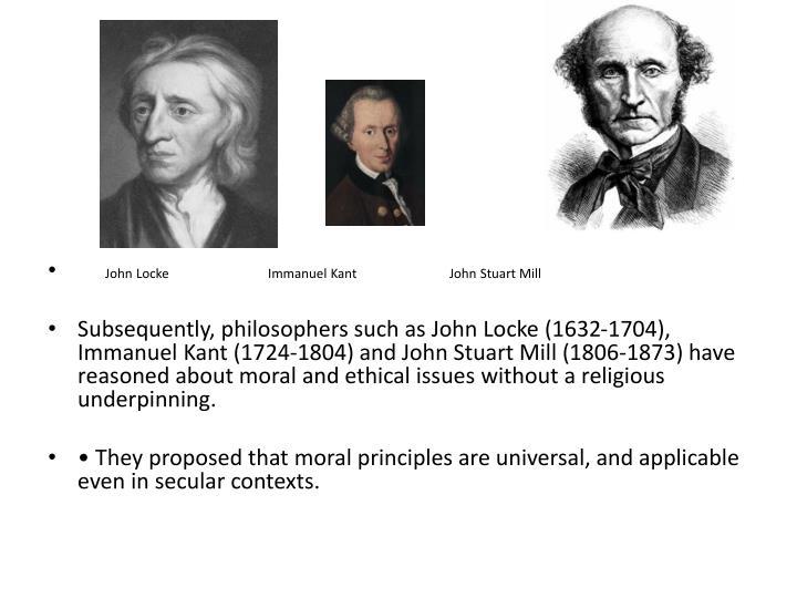 John Locke                              Immanuel Kant                            John Stuart Mill