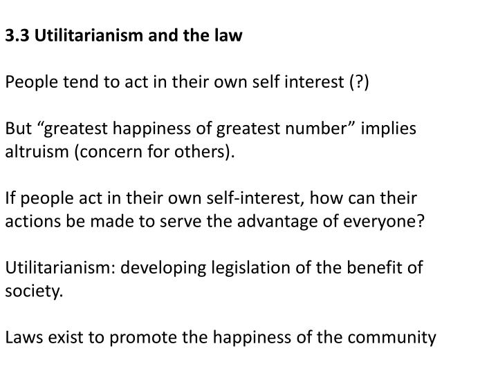 3.3 Utilitarianism and the law