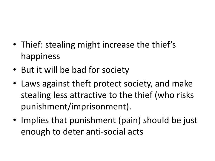 Thief: stealing might increase the thief's happiness