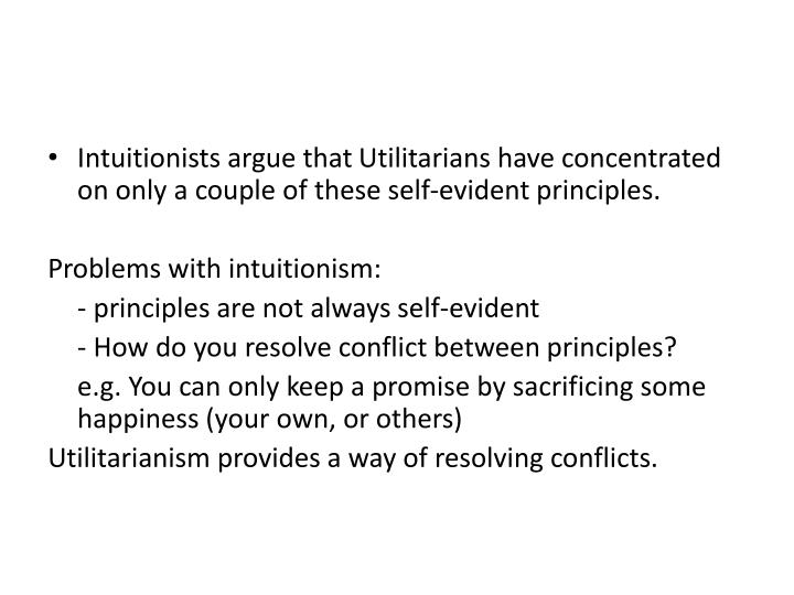 Intuitionists argue that