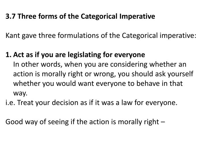 3.7 Three forms of the Categorical Imperative