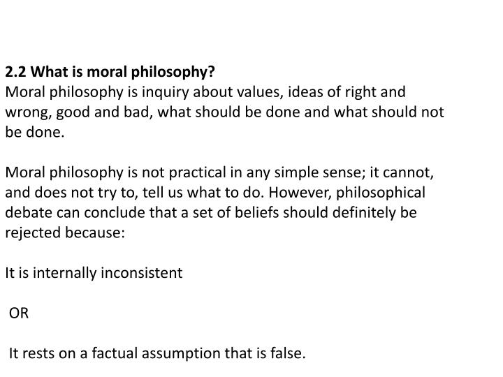 2.2 What is moral philosophy?