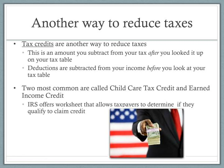Another way to reduce taxes
