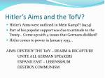 hitler s aims and the tofv