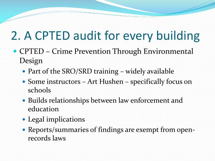 2. A CPTED audit for every building