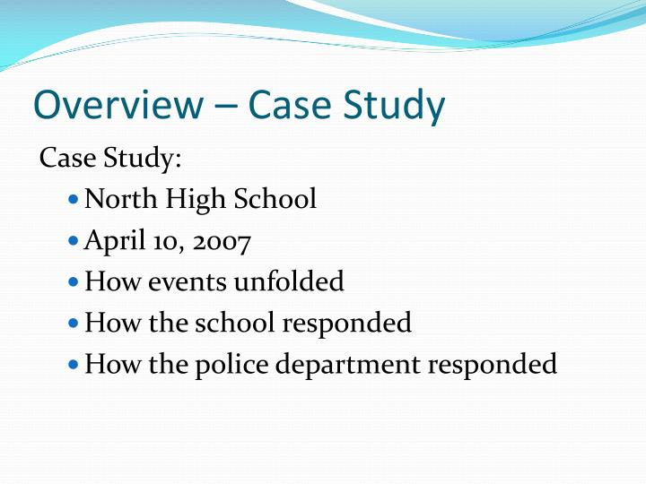 Overview – Case Study