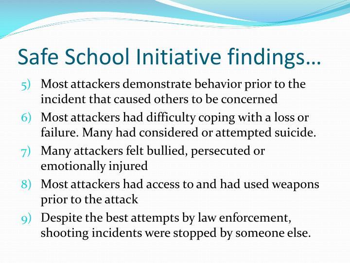 Safe School Initiative findings…