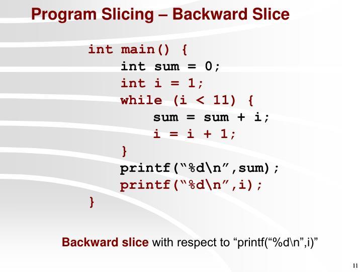 Backward slice
