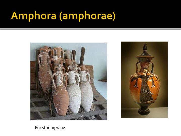 Amphora (amphorae)