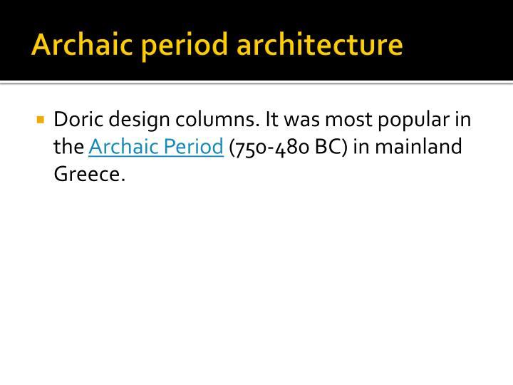 Archaic period architecture