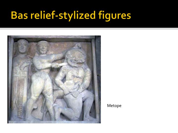 Bas relief-stylized figures